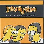 Insanity Wave The Minor League
