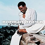 Norman Brown Up 'N' At 'Em (Single)