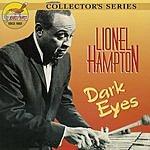 Lionel Hampton Dark Eyes