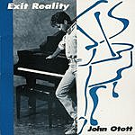 John Otott Exit Reality