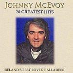 Johnny McEvoy 20 Greatest Hits