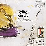 Gyorgy Kurtag Gyorgy Kurtag: The Portrait Concert, October 1993