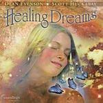 Dean Evenson Healing Dreams