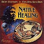 Dean Evenson Native Healing