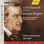 Carl Schuricht Carl Schuricht Conducts Wagner