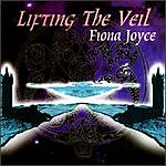 Fiona Joyce Lifting The Veil