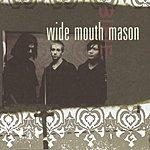 Wide Mouth Mason Wide Mouth Mason