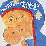 Happy Mondays Yes, Please