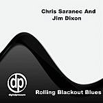 Chris Saranec Rolling Blackout Blues