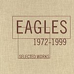 Eagles Selected Works: 1972-1999