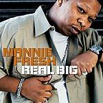 Mannie Fresh Real Big