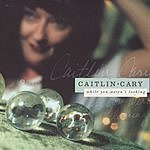 Caitlin Cary While You Weren't Looking