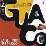 Guaco La Historia 1980-2000
