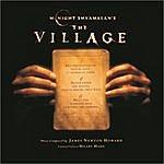 James Newton Howard M. Night Shyamalan's The Village: Original Score