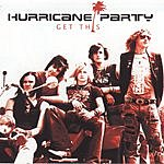 Hurricane Party Get This