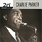 Charlie Parker 20th Century Masters - The Millennium Collection: The Best Of Charlie Parker