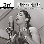 Carmen McRae 20th Century Masters - The Millennium Collection: The Best Of Carmen McRae