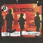 The Libertines Up The Bracket