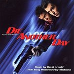 David Arnold Die Another Day: Music From The MGM Motion Picture
