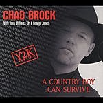 Chad Brock A Country Boy Can Survive (Y2K Version)