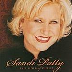 Sandi Patty Take Hold Of Christ