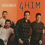 4 Him Visible