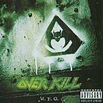 Overkill W.F.O. (Parental Advisory)