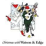 Watson & Edge Christmas With Watson & Edge