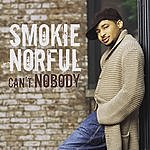 Smokie Norful Can't Nobody