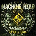 Machine Head Hellalive