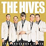 The Hives Up Tight