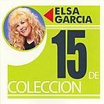 Elsa Garcia 15 De Coleccion: Elsa Garcia