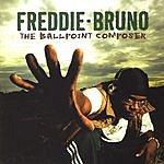 Freddie Bruno The Ballpoint Composer