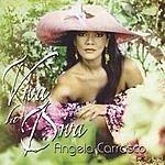 Angela Carrasco Viva La Diva