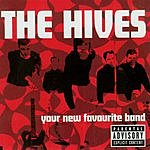 The Hives Your Favourite New Band (Parental Advisory)