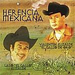 Lalo El Gallo Elizalde Herencia Mexicana