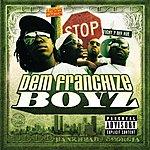 Dem Franchize Boyz Dem Franchize Boyz (Parental Advisory)