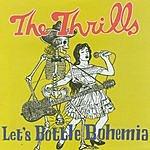 The Thrills Let's Bottle Bohemia (Bonus Track)