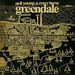 Neil Young & Crazy Horse Greendale