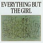 Everything But The Girl Everything But The Girl
