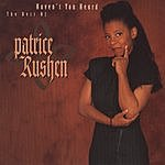 Patrice Rushen Haven't You Heard: The Best Of Patrice Rushen
