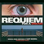 Clint Mansell Requiem For A Dream: A Dream By Darren Aronofsky