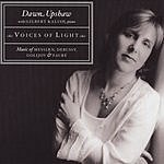 Dawn Upshaw Voices Of Light