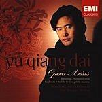Yu Qiang Dai Opera Arias