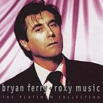 Bryan Ferry The Platinum Collection