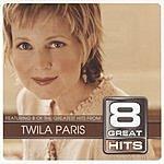 Twila Paris 8 Great Hits: Twila Paris