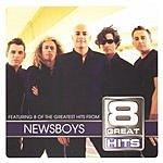 Newsboys 8 Great Hits: Newsboys