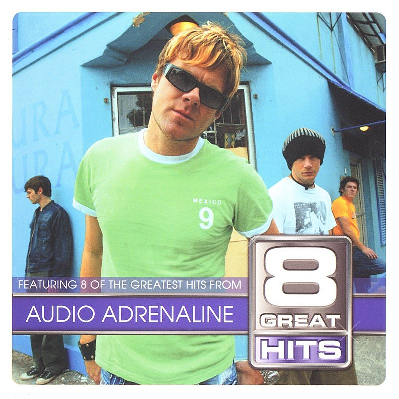 Cover Art: 8 Great Hits: Audio Adrenaline