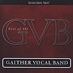 Gaither Vocal Band Gaither Gospel Series: Best Of The Gaither Vocal Band