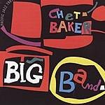 Chet Baker Chet Baker Big Band